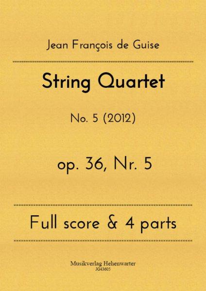 Guise, Jean François de – String Quartet No. 5