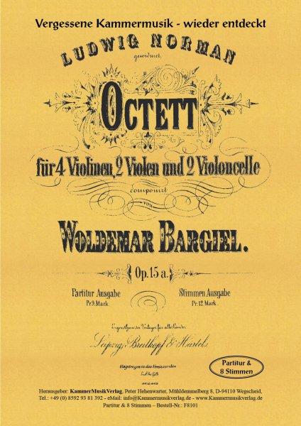 Bargiel, Woldemar – Streichoktett c-Moll, op. 15a