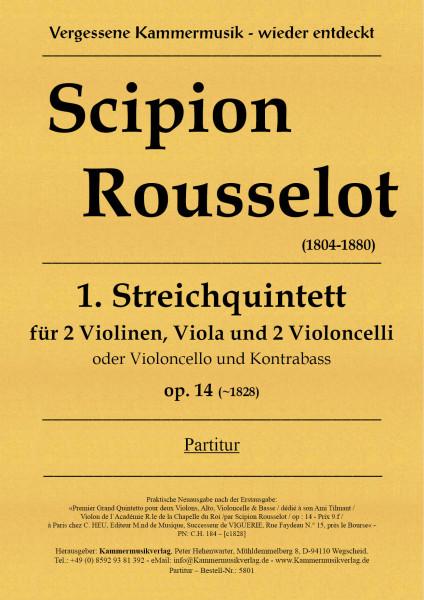 Rousselot, Scipion – Streichquintett Nr. 1, A-Dur, op. 14