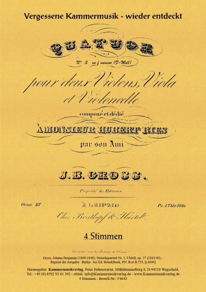 Gross, Johann Benjamin – Streichquartett Nr. 3