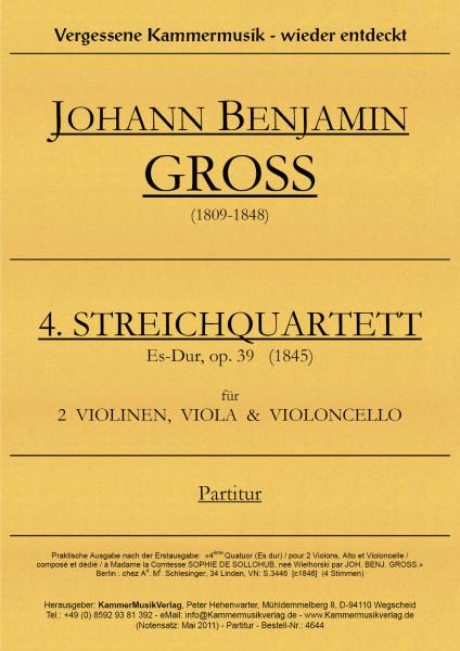 Gross, Johann Benjamin – Streichquartett Nr. 4, Es-Dur, op. 39