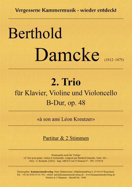 Damcke, Berthold – 2. Trio für Klavier, Violine und Violoncello, B-Dur, op. 48