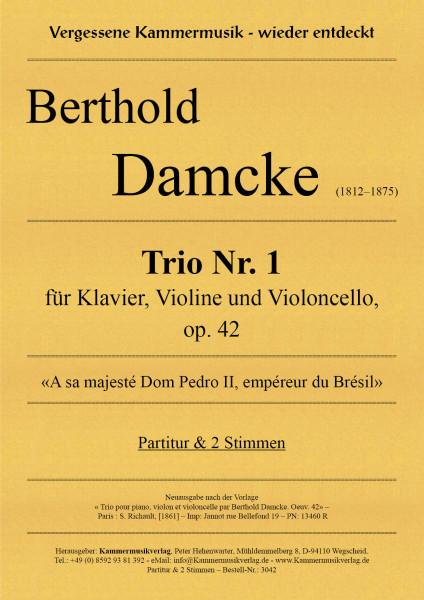 Damcke, Berthold – 1. Trio für Klavier, Violine und Violoncello, op. 42