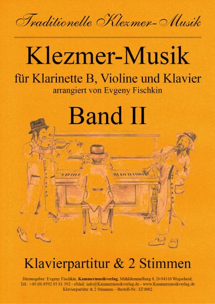Klezmer-Musik – Band II für Klarinette B, Violine und Klavier