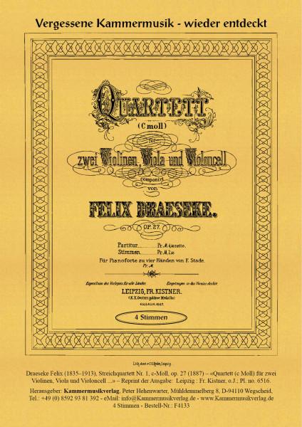 Draeseke, Felix – Streichquartett Nr. 1, c-Moll, op. 27