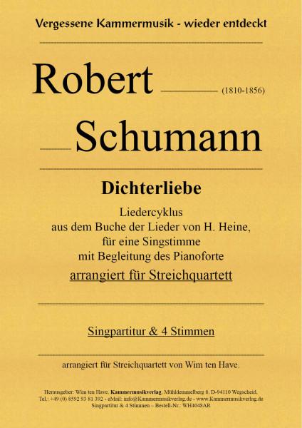 Schumann, Robert – Dichterliebe, op. 48 für eine Singstimme mit Streichquartett