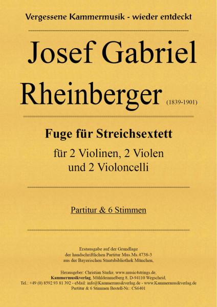 Rheinberger, Josef Gabriel – Fuge für Streichsextett