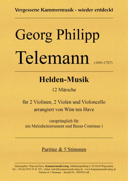 Telemann, Georg Philipp – Helden-Musik für Streichquintett