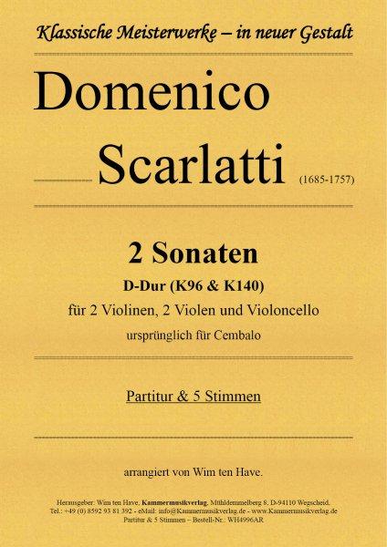 Scarlatti, Domenico – 2 Sonaten D-Dur für Streichquintett