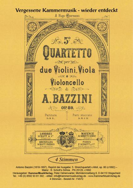 Bazzini, Antonio – Streichquartett Nr. 5, c-Moll, op. 80