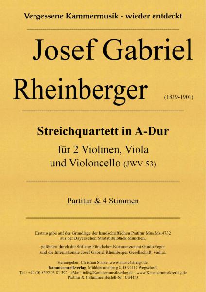 Rheinberger, Josef Gabriel – Streichquartett in A-Dur (JWV 53)