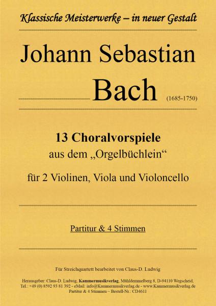 Bach, Johann Sebastian – 13 Choralvorspiele für Streichquartett