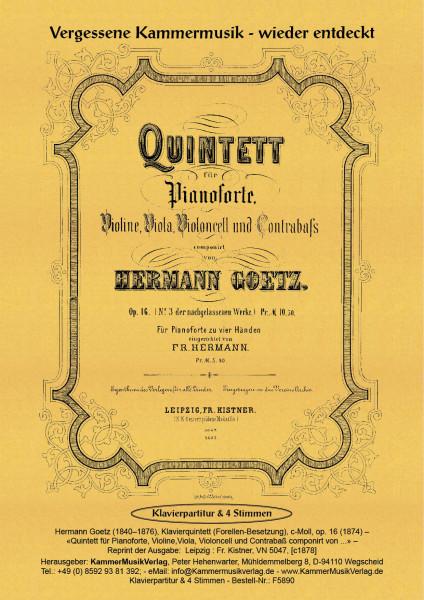 Goetz, Hermann – Klavierquintett (Forellen-Besetzung), c-Moll, op. 16