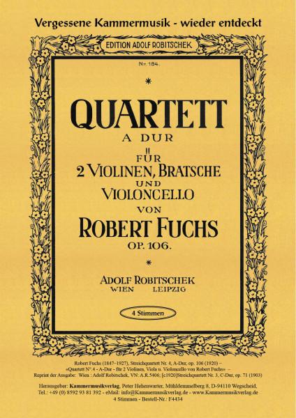 Fuchs, Robert – Streichquartett Nr. 4, A-Dur, op. 106