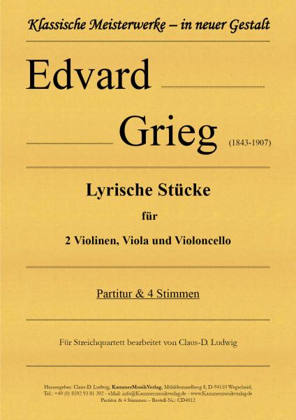 Grieg, Edvard – Lyrische Stücke für Streichquartett