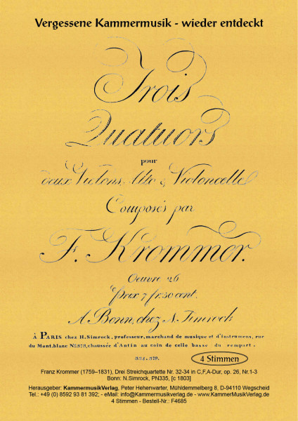 Krommer, Franz – Drei Streichquartette Nr. 32-34, C,F,A, op. 26, Nr.1-3