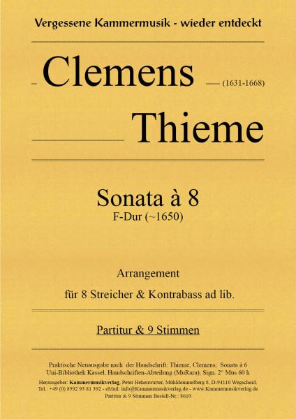Thieme, Clemens – Sonata à 8, F-Dur (~1650) – Arrangement für 8 Streicher & Kb.