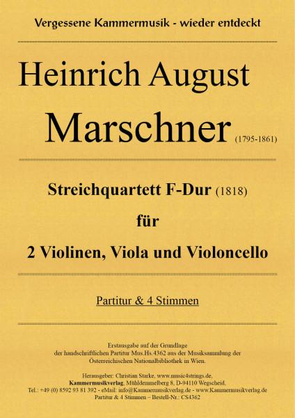 Marschner, Heinrich August – Streichquartett F-Dur