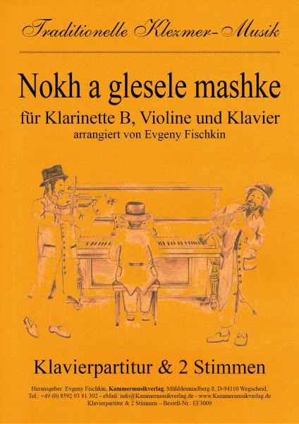 Nokh a glesele mashke – Klezmer-Musik