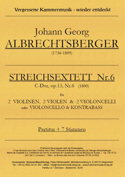 Albrechtsberger, Johann Georg – Streichsextett Nr. 6, C-Dur, op. 13 Nr. 6