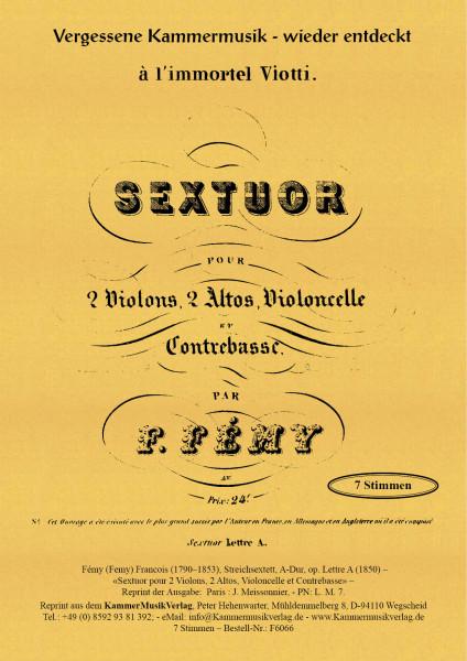 Fémy (Femy), Francois – Streichsextett, A-Dur, op. Lettre A