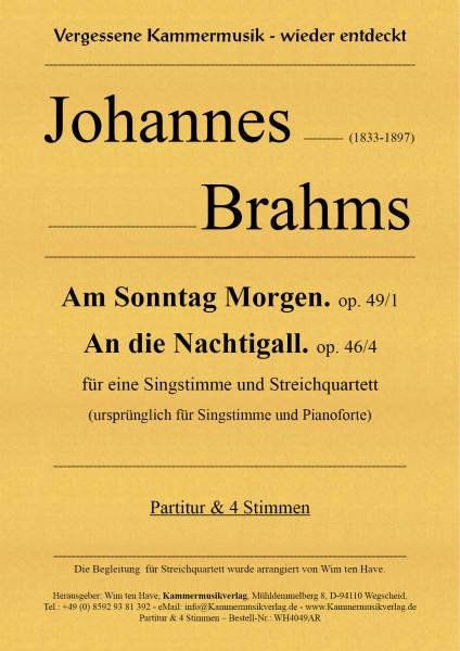 Brahms, Johannes – Am Sonntag Morgen – An die Nachtigall