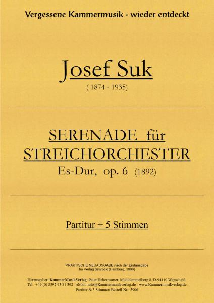 Suk, Josef – Streichorchester, Es-Dur, op. 6