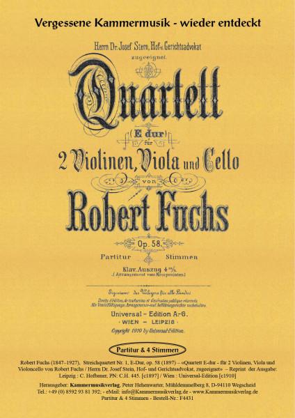 Fuchs, Robert – Streichquartett Nr. 1, E-Dur, op. 58