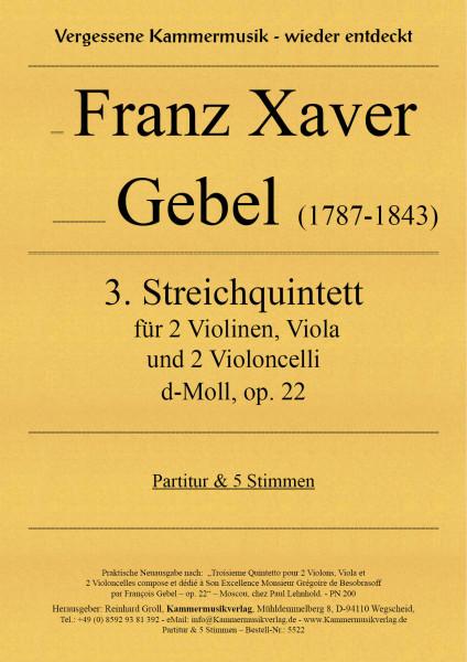 Gebel, Franz Xaver – 3. Streichquintett, d-Moll, op. 22