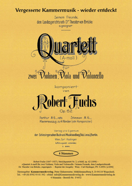 Fuchs, Robert – Streichquartett Nr. 2, a-Moll, op. 62