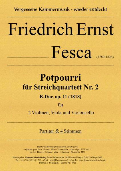 Fesca, Friedrich Ernst – Potpourri für Streichquartett Nr. 2, B-Dur, op. 11