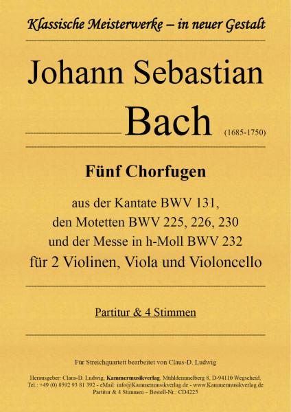 Bach, Johann Sebastian – Fünf Chorfugen für Streichquartett