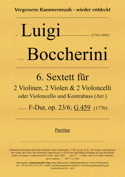 Boccherini, Luigi – 6. Sextett für 2 Violinen, 2 Violen und 2 Violoncelli, F-Dur, op. 23-6, G 459