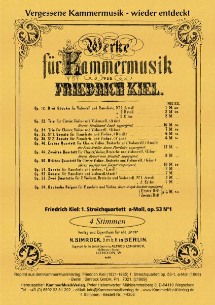 Kiel, Friedrich – Streichquartett Nr. 1, a-Moll, op. 53 Nr. 1