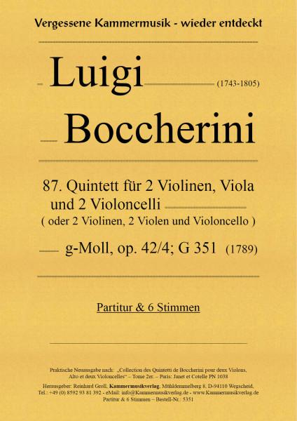 Boccherini, Luigi – 87. Quintett für 2 Violinen, Viola und 2 Violoncelli, g-moll, op. 42/4; G 348