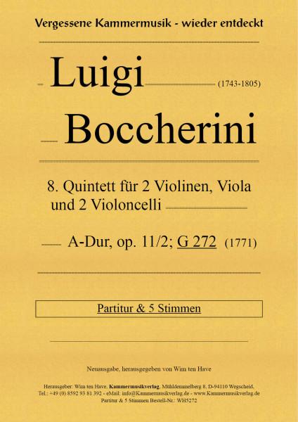 Boccherini, Luigi – 8. Quintett für 2 Violinen, Viola und 2 Violoncelli, A-Dur, op. 11/2; G 272
