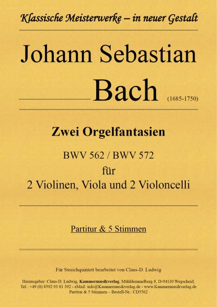 Bach, Johann Sebastian – Zwei Orgelfantasien für Streichquintett