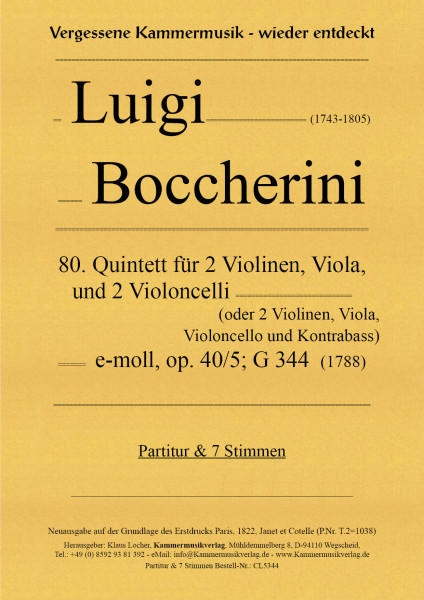Boccherini, Luigi – 80. Quintett für 2 Violinen, Viola und 2 Violoncelli, e-Moll, op. 40-5, G 344