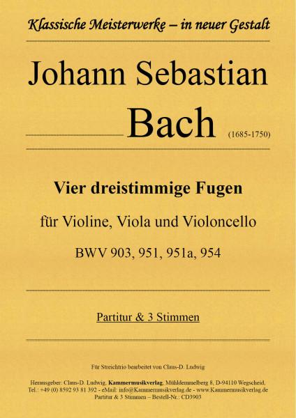 Bach, Johann Sebastian – Vier dreistimmige Fugen