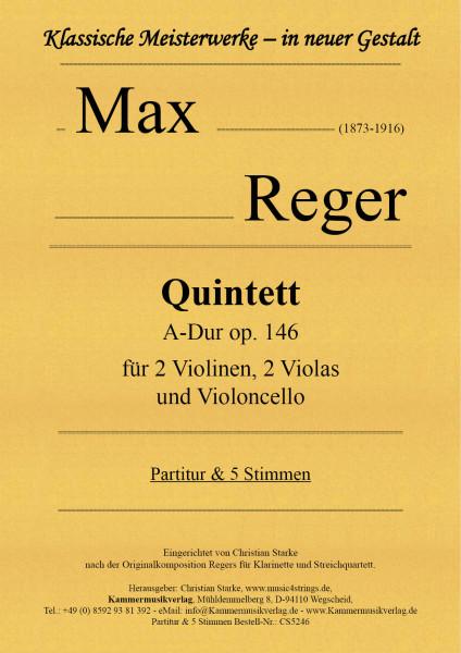 Reger, Max – Quintett, A-Dur, op. 146