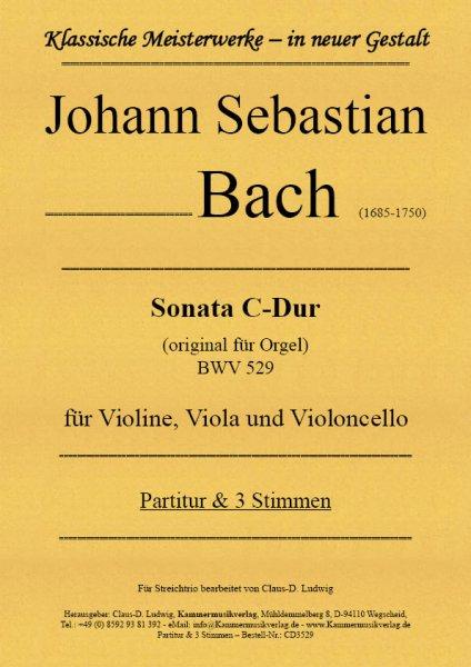 Bach, Johann Sebastian – Sonata C-Dur für Streichtrio BWV 529