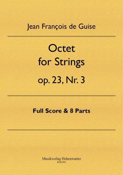 Guise, Jean François de – Octet for Strings op. 23, Nr. 3