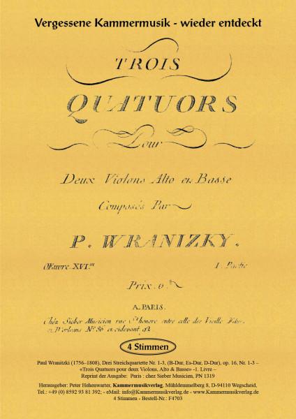 Wranitzki, Paul – Drei Streichquartette op. 16, Nr. 1-3
