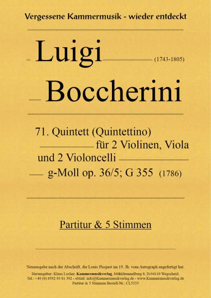 Boccherini, Luigi – 71. Quintett für 2 Violinen, Viola und 2 Violoncelli, g-Moll, op. 36/5, G 355