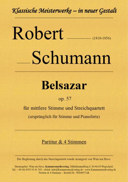 Schumann, Robert – Belsazar op. 57 für mittlere Stimme und Streichquartett
