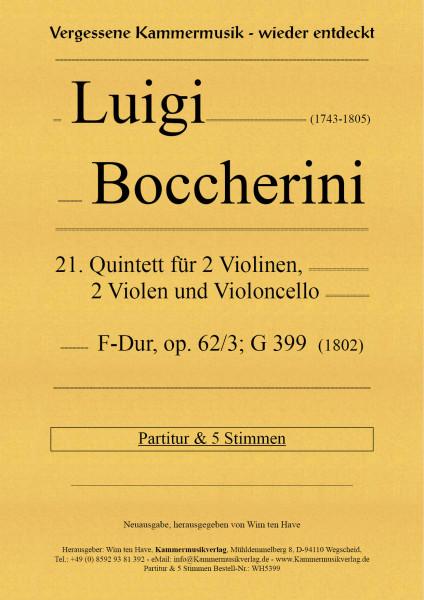 Boccherini, Luigi – 21. Quintett für 2 Violinen, 2 Violen und Violoncello,F-Dur, op. 62/3; G 397