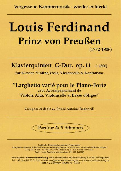 Louis Ferdinand, Prinz von Preussen – Klavierquintett (Forellen-Besetzung), G-Dur, op. 11