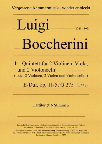Boccherini, Luigi – 11. Quintett für 2 Violinen, Viola und 2 Violoncelli, E-Dur, op. 11/5; G 275