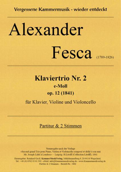 Fesca, Alexander – Klaviertrio Nr. 2, e-Moll, op. 12