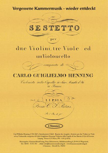 Henning, Carl Wilhelm – Streichsextett (3 Va), f-Moll